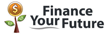 Finance Your Future-For Teens & Young Adults, Their Parents & Teachers