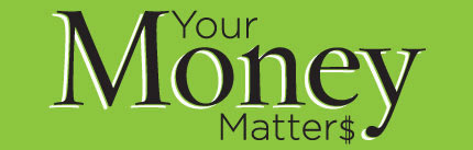 Your Money Matters-For All Floridians to Be Informed on Financial Management Tips