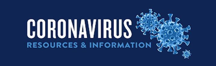 Coronavirus Information and Resources