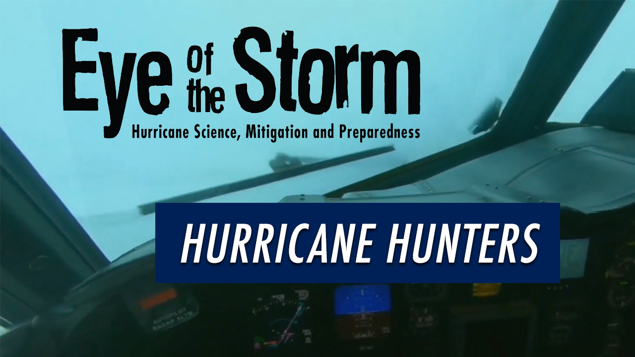 Go YouTube: Flying into the Storm with the Hurricane Hunters